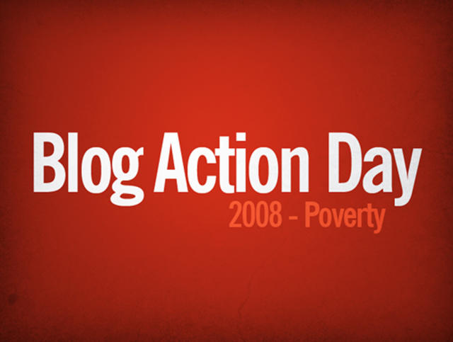 Blog Action Day 2008 Poverty